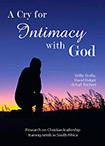 A Cry for Intimacy with God