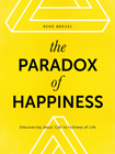 The Paradox of Happiness book