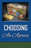 Choosing an Agency